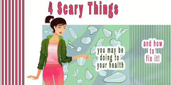 Top 4 Reasons Your Health is Deteriorating